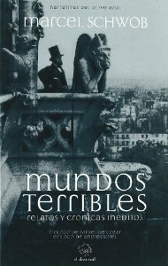 MUNDOS TERRIBLES. RELATOS Y CRÓNICAS INÉDITOS