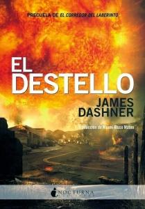 EL DESTELLO (EL CORREDOR DEL LABERINTO #4)