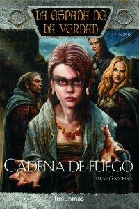 CADENA DE FUEGO (LA ESPADA DE LA VERDAD #18)