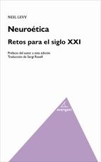 NEUROETICA: RETOS PARA EL SIGLO XXI