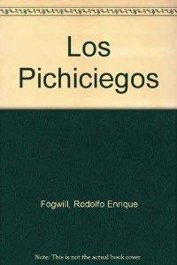 Portada de LOS PICHICIEGOS