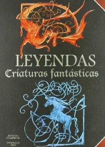 Portada de LEYENDAS: CRIATURAS FANTÁSTICAS