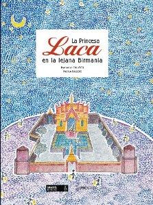 Portada de LA PRINCESA LACA EN LA LEJANA BIRMANIA