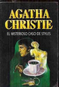Portada de EL MISTERIOSO CASO DE STYLES (HERCULES POIROT #1)