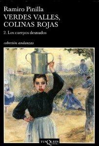 VERDES VALLES, COLINAS ROJAS. 2: LOS CUERPOS DESNUDOS