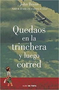 Portada de QUEDAOS EN LA TRINCHERA Y LUEGO CORRED