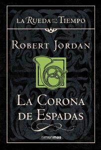 Portada de CORONA DE ESPADAS (LA RUEDA DEL TIEMPO #13)