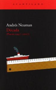 DÉCADA. (POESÍA 1997-2007)