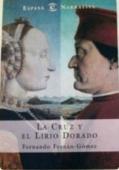 Portada de LA CRUZ Y EL LIRIO DORADO