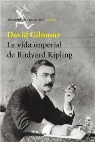 Portada de LA VIDA IMPERIAL DE RUDYARD KIPLING