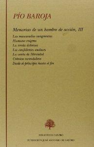 MEMORIAS DE UN HOMBRE DE ACCIÓN, TOMO III
