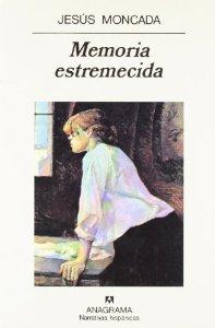 MEMORIA ESTREMECIDA