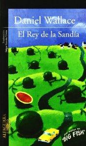Portada de EL REY DE LA SANDÍA