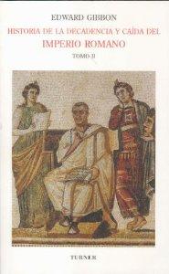 Portada de HISTORIA DE LA DECADENCIA Y CAÍDA DEL IMPERIO ROMANO (VOL. 2)