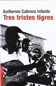 Portada de TRES TRISTES TIGRES