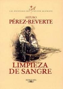 Portada de LIMPIEZA DE SANGRE (LAS AVENTURAS DEL CAPITÁN ALATRISTE #2)