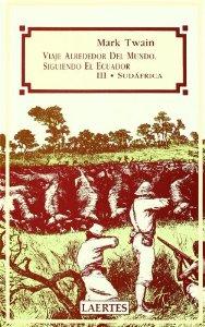 VIAJE ALREDEDOR DEL MUNDO SIGUIENDO EL ECUADOR. VOL. III: SUDÁFRICA