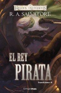EL REY PIRATA (REINOS OLVIDADOS: TRANSICIONES II)