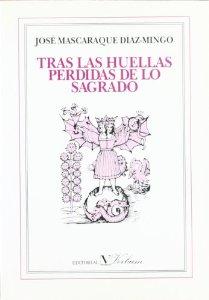 Portada de TRAS LAS HUELLAS PERDIDAS DE LO SAGRADO