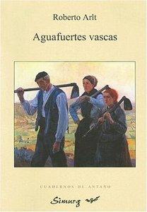 AGUAFUERTES VASCAS