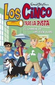 LOS CINCO TRAS LA PISTA: EL LADRÓN DE LOS CIEN OJOS