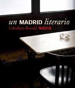 Portada de UN MADRID LITERARIO