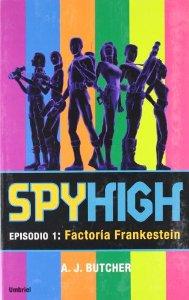 Portada de SPYHIGH 1: FACTORIA FRANKESTEIN