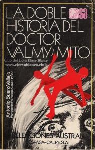 LA DOBLE HISTORIA DEL DOCTOR VALMY