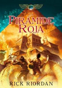LA PIRAMIDE ROJA (CRONICAS DE KANE #1)