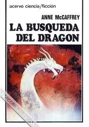 LA BÚSQUEDA DEL DRAGÓN (LOS CABALGADORES DE DRAGONES DE PERN #2)