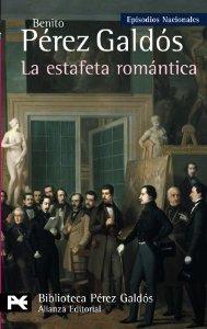Portada de LA ESTAFETA ROMÁNTICA (EPISODIOS NACIONALES III #6)