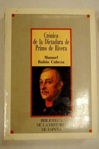 Portada de CRÓNICA DE LA DICTADURA DE PRIMO DE RIVERA