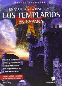 Portada de UN VIAJE POR LA HISTORIA DE LOS TEMPLARIOS EN ESPAÑA
