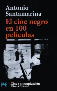 Portada de EL CINE NEGRO EN 100 PELÍCULAS