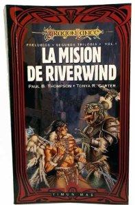 Portada de LA MISIÓN DE RIVERWIND (PRELUDIOS II DE DRAGONLANCE #1)