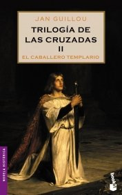 Portada de EL CABALLERO TEMPLARIO (TRILOGÍA DE LAS CRUZADAS #2)