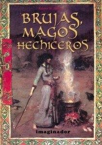 Portada de BRUJAS, MAGOS Y HECHICEROS