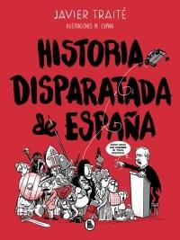 Portada de HISTORIA DISPARATADA DE ESPAÑA