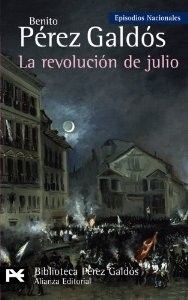 LA REVOLUCIÓN DE JULIO (EPISODIOS NACIONALES IV #4)