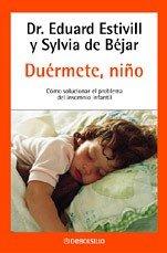Portada de DUERMETE, NIÑO: CÓMO SOLUCIONAR EL PROBLEMA DEL INSOMNIO INFANTIL