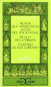 Portada de SIGNOS QUE APARECERÁN ANTES DEL JUICIO FINAL; DUELO DE LA VIRGEN; MARTIRIO DE SAN LORENZO