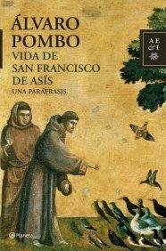 VIDA DE SAN FRANCISCO DE ASIS. UNA PARÁFRASIS