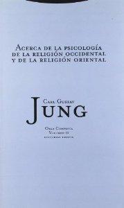 Portada de ACERCA DE LA PSICOLOGÍA DE LA RELIGIÓN OCCIDENTAL Y DE LA RELIGIÓN ORIENTAL