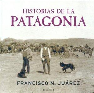Portada de HISTORIAS DE LA PATAGONIA