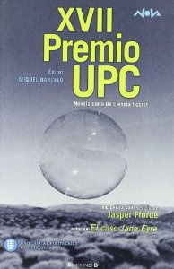 Portada de PREMIO UPC 2007: NOVELA CORTA DE CIENCIA FICCIÓN.