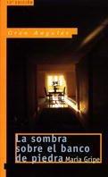 Portada de LA SOMBRA SOBRE EL BANCO DE PIEDRA  (Las sombras #1)