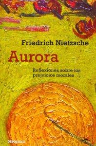 Portada de AURORA. REFLEXIONES SOBRE LOS PREJUICIOS MORALES