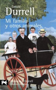 MI FAMILIA Y OTROS ANIMALES (TRILOGÍA DE CORFÚ #1)