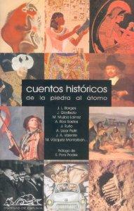 CUENTOS HISTÓRICOS. DE LA PIEDRA AL ÁTOMO.