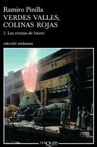 VERDES VALLES, COLINAS ROJAS. 3: LAS CENIZAS DEL HIERRO